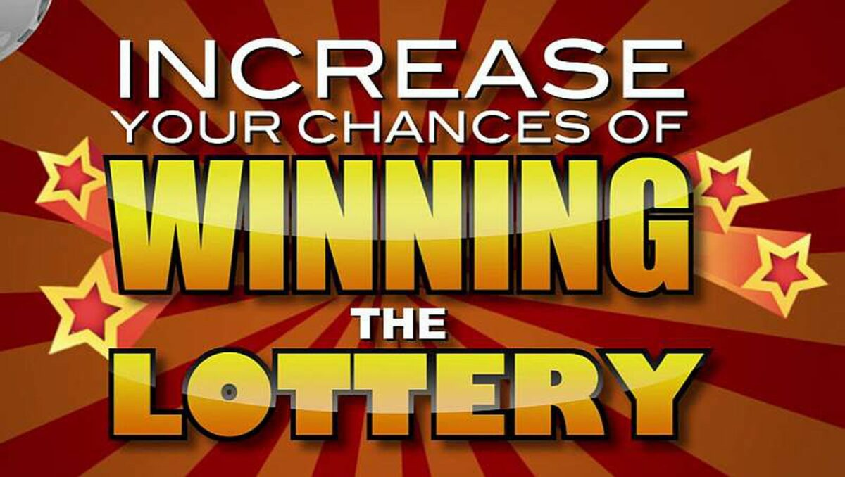 How to Improve Your Chances of Winning the Lottery
